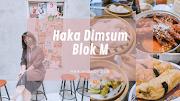 Haka Dimsum Blok M