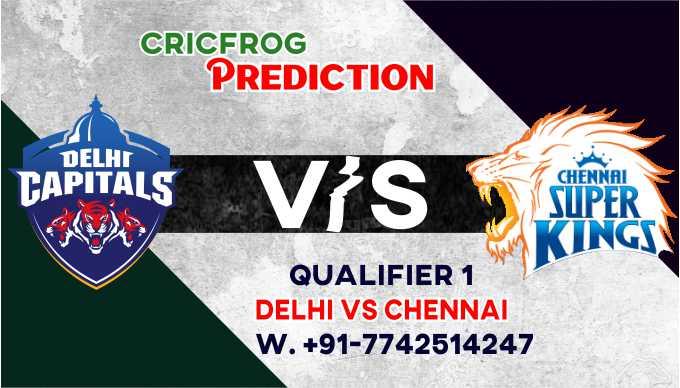 Chennai vs Delhi IPL T20 Qualifier 1 Match Today 100% Match Prediction Who will win - Cricfrog