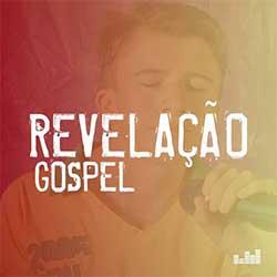 Baixar CD Gospel Revelação Gospel 2021