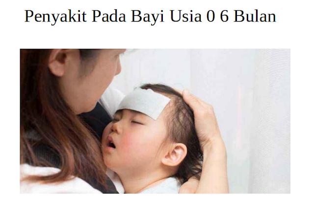 Penyakit Pada Bayi Usia 0 6 Bulan, bayi, genpi