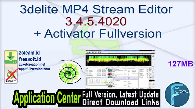 3delite MP4 Stream Editor 3.4.5.4020 + Activator Fullversion