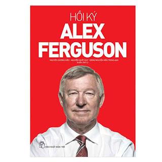 Hồi Ký Alex Ferguson (Tái Bản) ebook PDF EPUB AWZ3 PRC MOBI