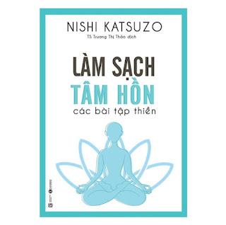 Sách - Làm Sạch Tâm Hồn - Các Bài Tập Thiền ebook PDF EPUB AWZ3 PRC MOBI