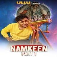 Namkeen (Part 1) (2021) UllU Original Watch Online Movies