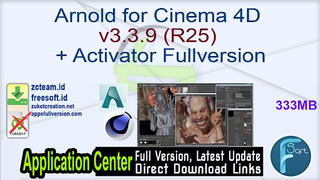 Arnold for Cinema 4D v3.3.9 (R25) + Activator Fullversion