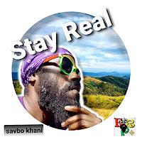 Savbo Khani - Stay Real