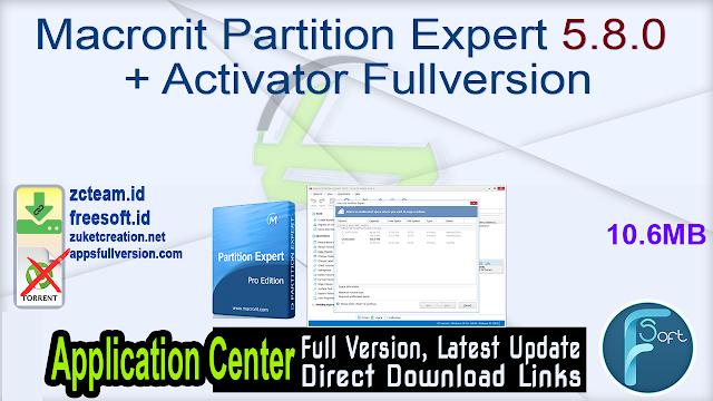 Macrorit Partition Expert 5.8.0 + Activator Fullversion