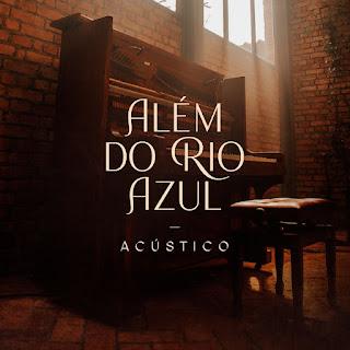 Baixar Música Gospel Além Do Rio Azul - Julia Vitória e Lukas Agustinho Mp3