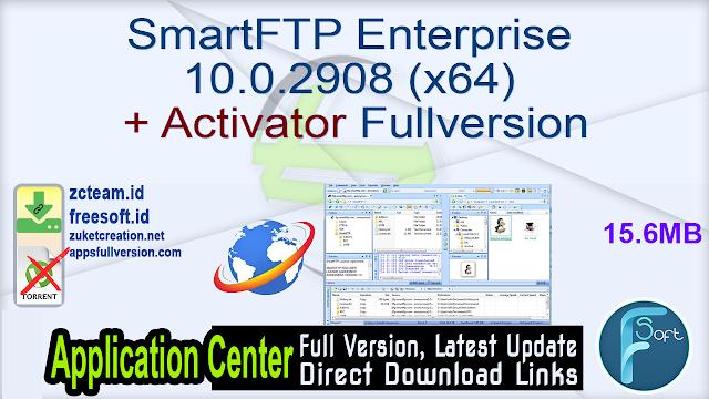SmartFTP Enterprise 10.0.2908 (x64) + Activator Fullversion