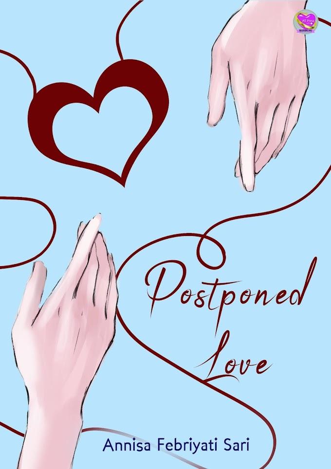 Novel : Postponed Love