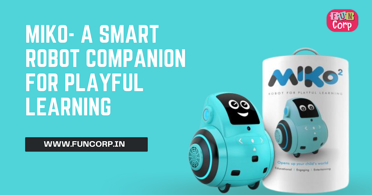 Miko- A Smart Robot Companion for Playful Learning