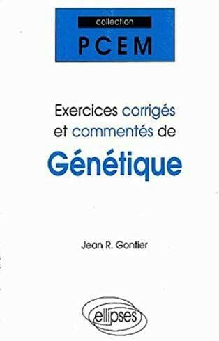 Exercices corrigés et commentés de génétique PDF gratuit