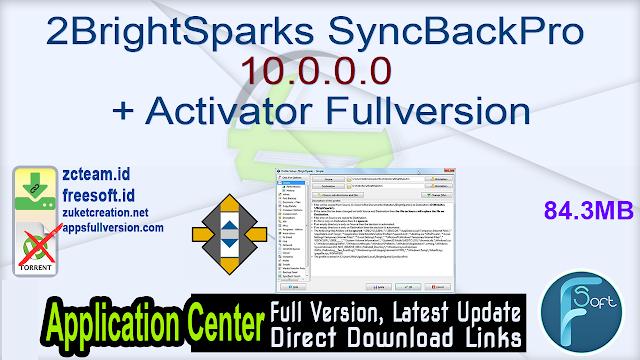 2BrightSparks SyncBackPro 10.0.0.0 + Activator Fullversion