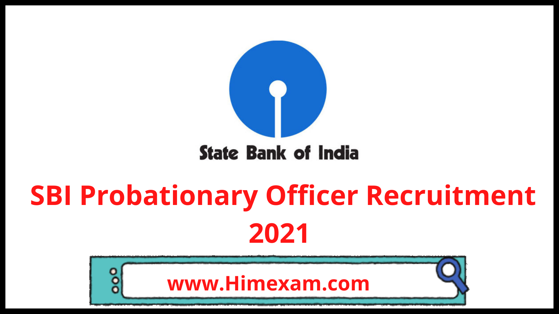 SBI Probationary Officer Recruitment 2021