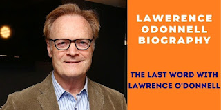 Lawerence Odonnell Biography
