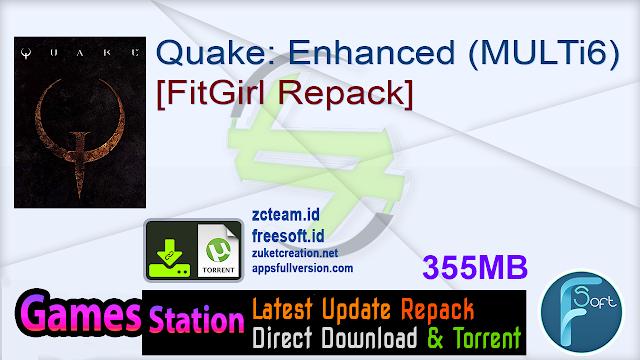 Quake: Enhanced (MULTi6) [FitGirl Repack]