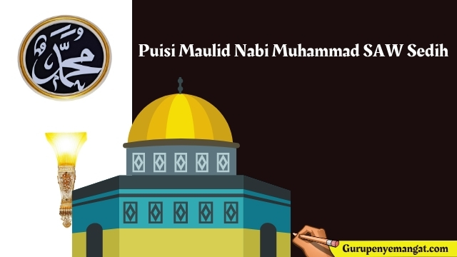 Puisi Maulid Nabi Muhammad SAW Sedih