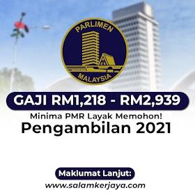 Jawatan Kosong Terkini Parlimen Malaysia ~ GAJI RM1,218 - RM2,939 / Minima PMR Layak Memohon!