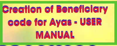 Creation of Beneficiary code for Ayas - user manual