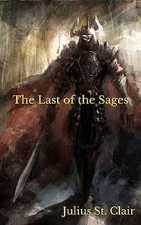 The Last of the Sages - an epic fantasy by Julius St. Clair - book promotion sites
