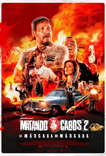 Matando Cabos 2: La máscara del Máscara[2021][NTSC/DVDR-Custom HD]Español Latino