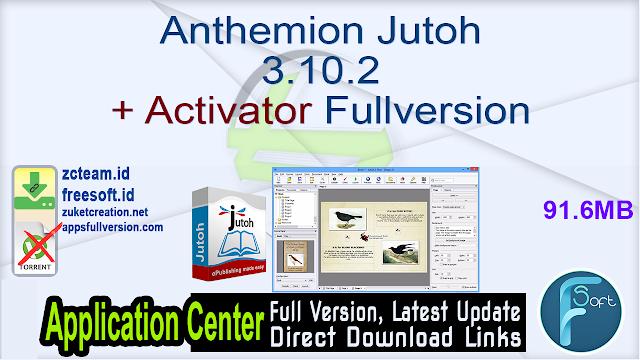 Anthemion Jutoh 3.10.2 + Activator Fullversion