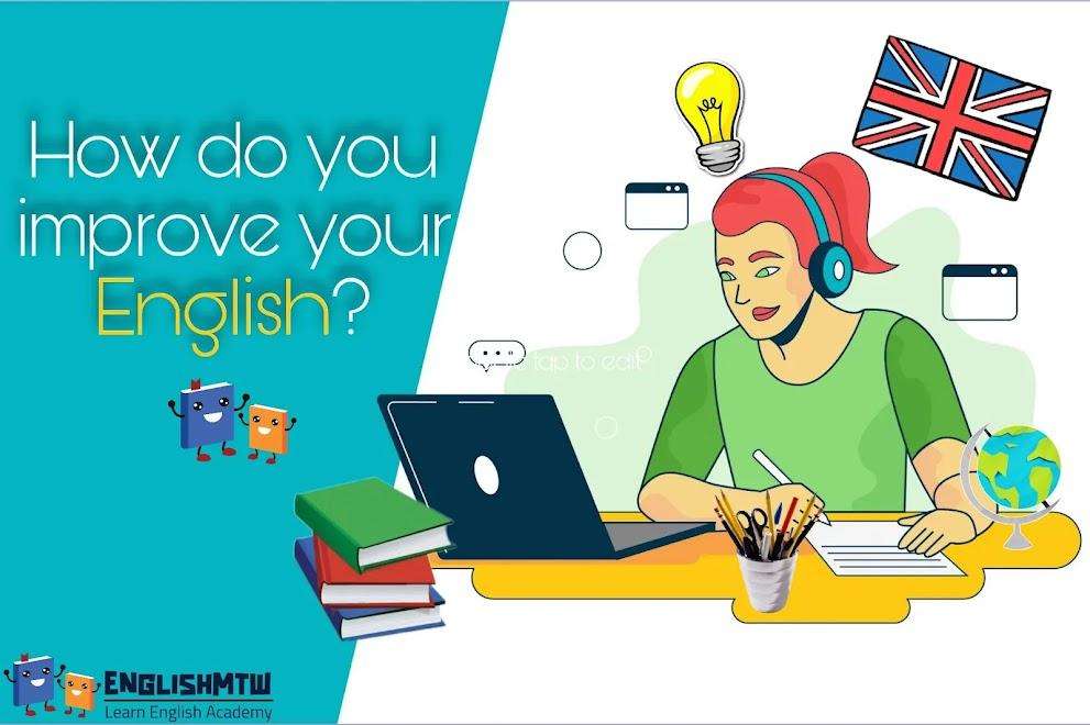 طرق تحسين اللغة الإنجليزية من خلال 7 خطوات بسيطة