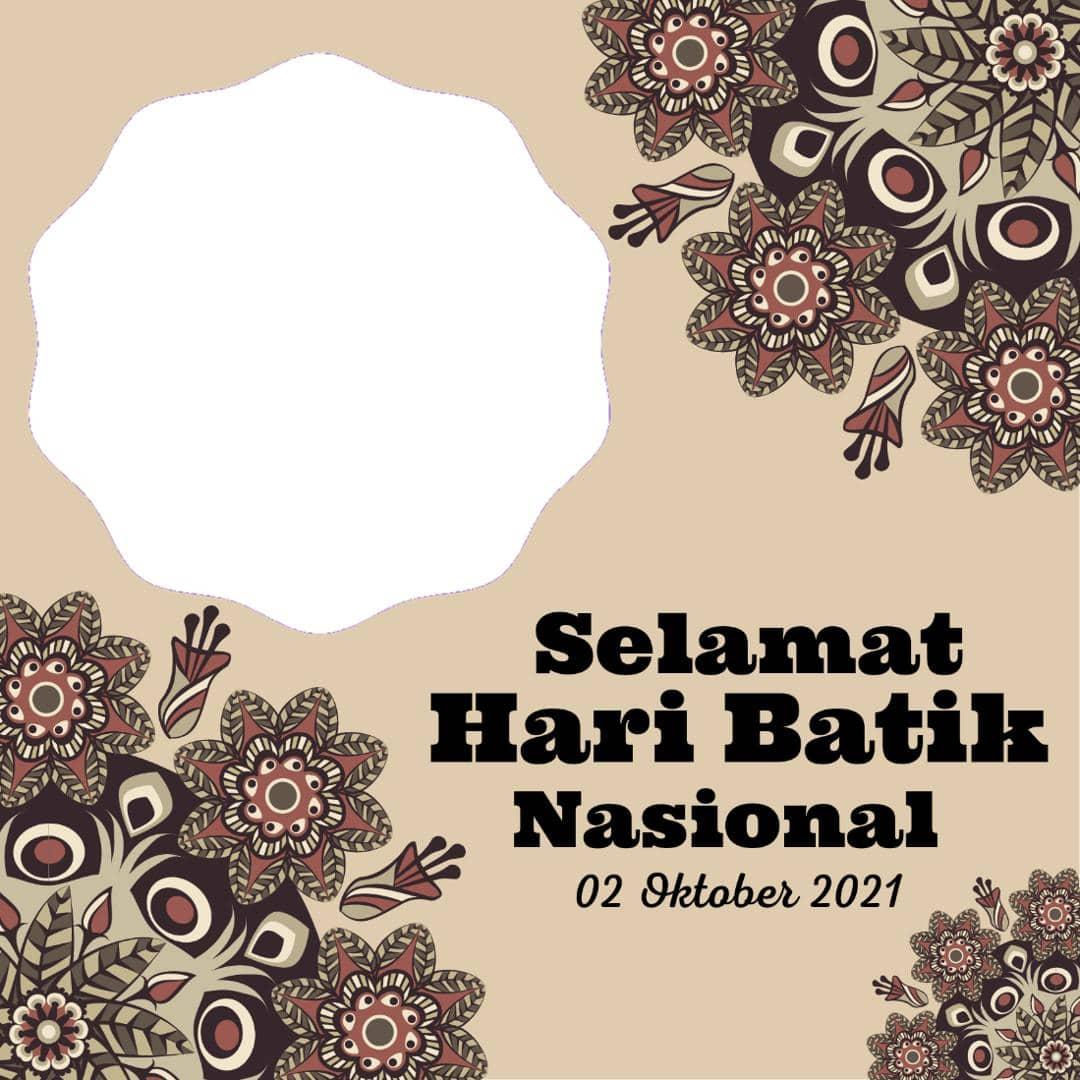 Link Frame Bingkai Foto Twibbon Selamat Hari Batik Nasional 2021