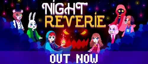 New Games: NIGHT REVERIE (PC) - Puzzle/Adventure
