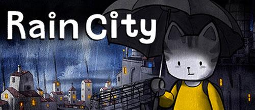 New Games: RAIN CITY (PC, PS4, Xbox One/Series X, Nintendo Switch)