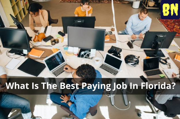 What Is The Best Paying Job In Florida?