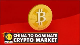 Will China to dominate cryptocurrency market?