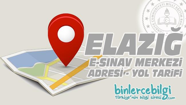 Elazığ e-sınav merkezi adresi, Elazığ ehliyet sınav merkezi nerede? Elazığ e sınav merkezine nasıl gidilir?