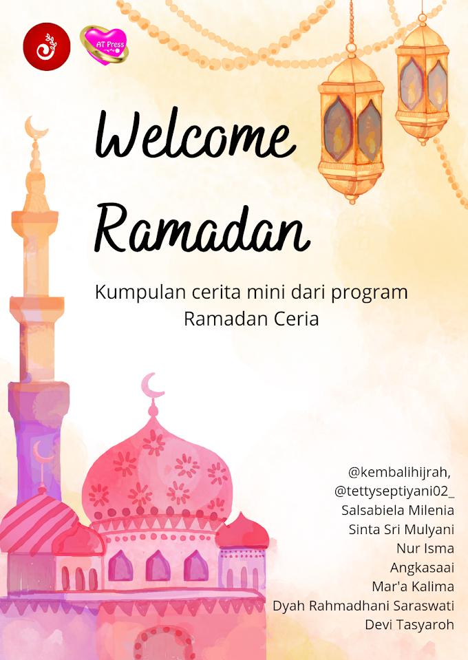Kumpulam Cerpen : Welcome Ramadan