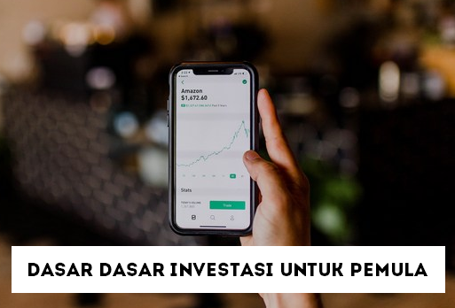 Dasar Dasar Investasi untuk Pemula