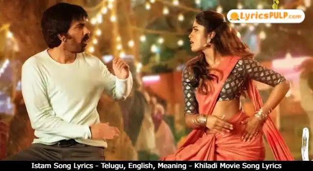 Istam Song Lyrics - Telugu, English, Meaning - Khiladi Movie Song Lyrics