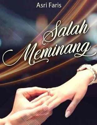 Novel Salah Meminang Karya Asri Faris Full Episode