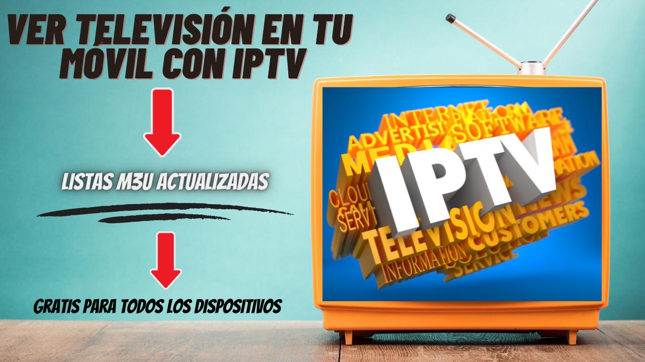 Ver televisión en tu móvil con IPTV