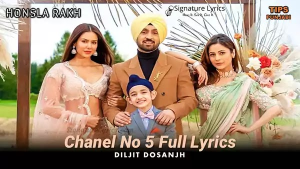 Chanel No 5 Lyrics - Diljit Dosanjh   Honsla Rakh   Punjabi Party Song