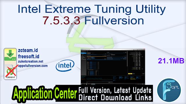 Intel Extreme Tuning Utility 7.5.3.3 Fullversion