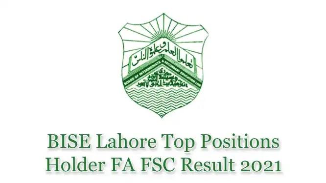 BISE Lahore Board HSSC Inter FSc FA Top Position Holders 2021