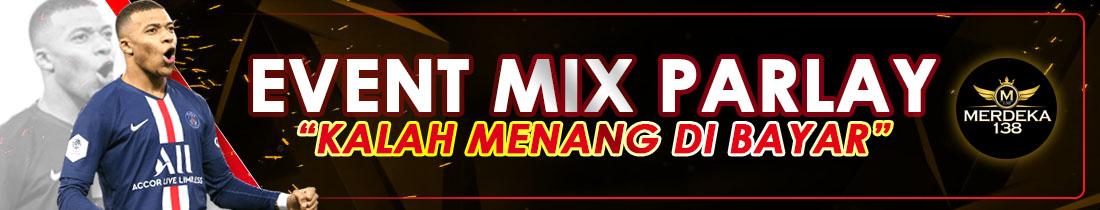 EVENT MIX PARLAY MERDEKA138