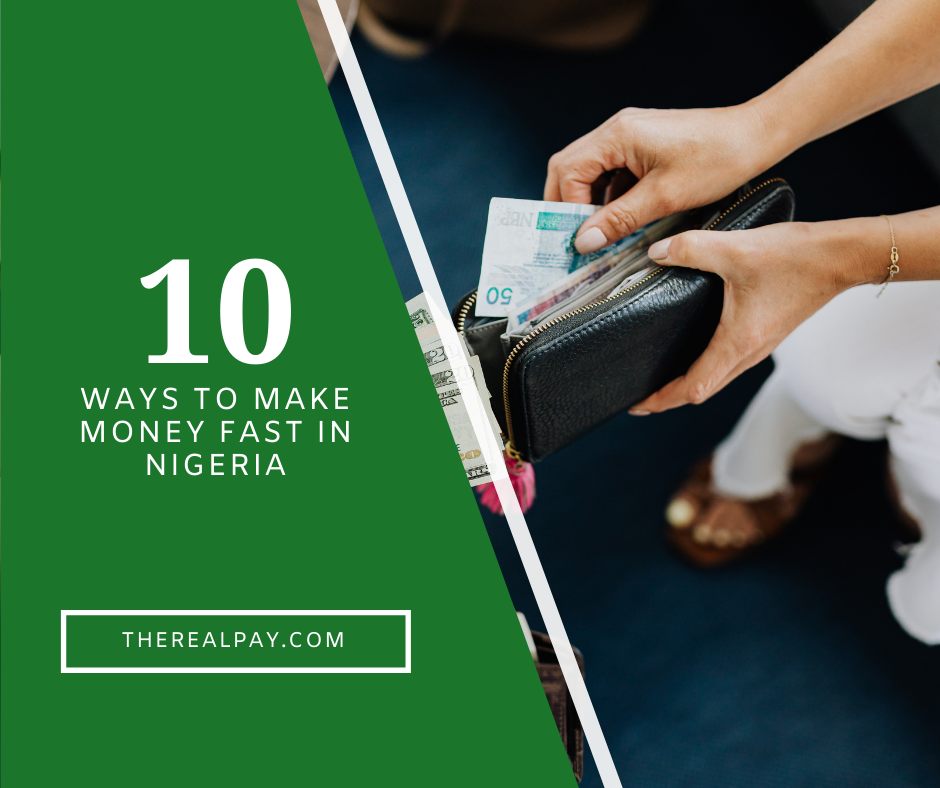 How to make money fast in Nigeria,10 easiest ways to make money