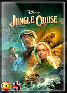 Jungle Cruise (2021) FULL HD 1080P LATINO/INGLES