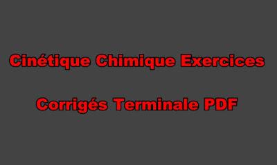 Cinétique Chimique Exercices Corrigés Terminale PDF