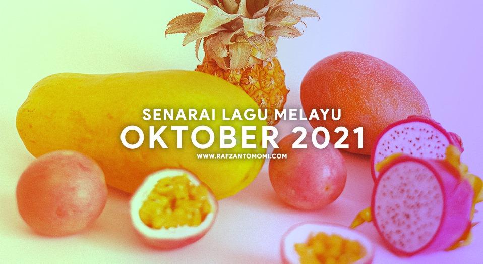 Senarai Lagu Melayu Oktober 2021