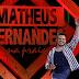 [News]Matheus Fernandes emplaca 2 músicas entre as mais tocadas do país