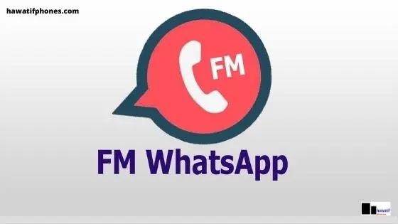 جديد تحميل FM WhatsApp - Fouad WhatsApp Android