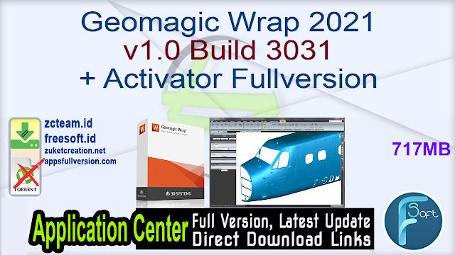 Geomagic Wrap 2021 v1.0 Build 3031 + Activator Fullversion