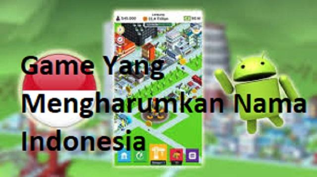Game Yang Mengharumkan Nama Indonesia